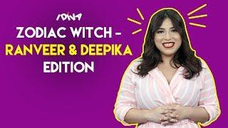 iDIVA | Zodiac Witch - DeepVeer Edition | Deepika-Ranveer Compatibility Report