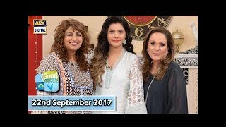 Good Morning Pakistan - 22nd September 2017 - ARY Digital Show