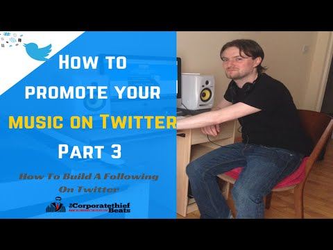 How To Promote Your Music On Twitter Part 3: Building A Fanbase On Twitter
