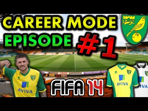 FIFA 14 - Norwich City Career Mode! - Episode #1 - Welcome to Norwich!