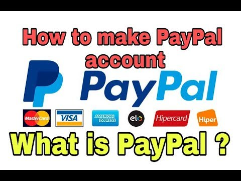 What is paypal || How to make a paypal account