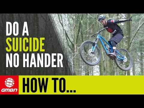 How To Suicide No Hander With Chris Smith | Mountain Bike Skills