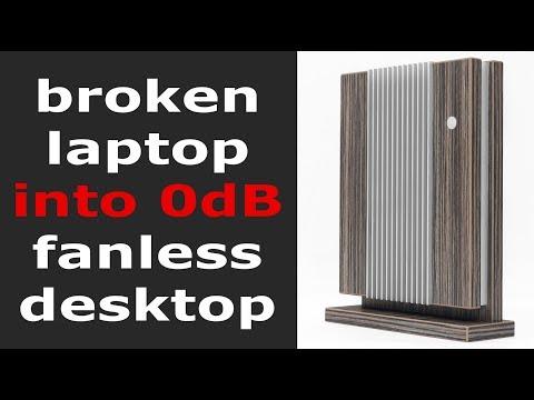Broken Laptop turn into Desktop Fanless PC | DIY Build