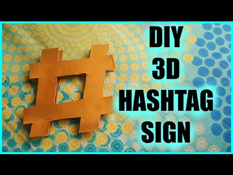 DIY 3D HASHTAG SIGN #