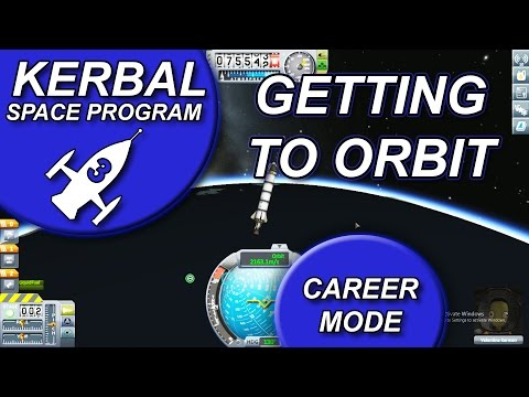 Kerbal Space Program - Getting into Orbit, Orbiting Kerbal - (KSP PC Gameplay with Commentary) EP3