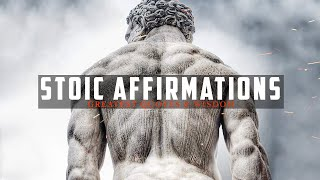 Powerful Stoic Affirmations - Strengthen Your Mind