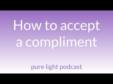 How to accept compliments (even when you don't believe them)
