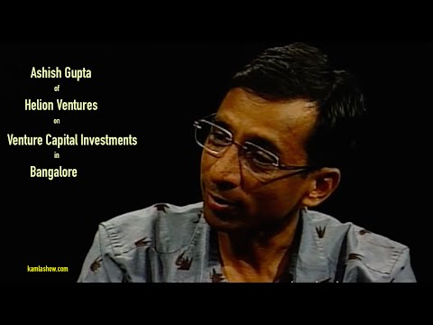 Ashish Gupta on Startups & Venture Capital Investment Trends in Bangalore