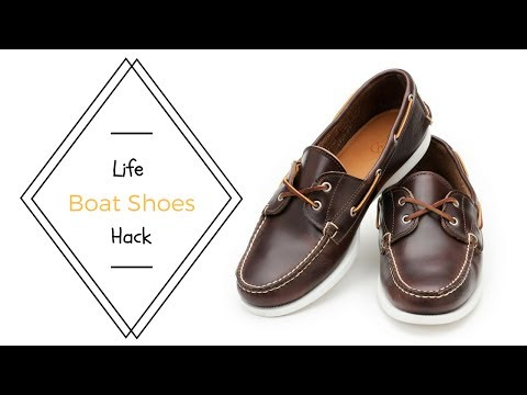 Life Hack - Boat Shoes