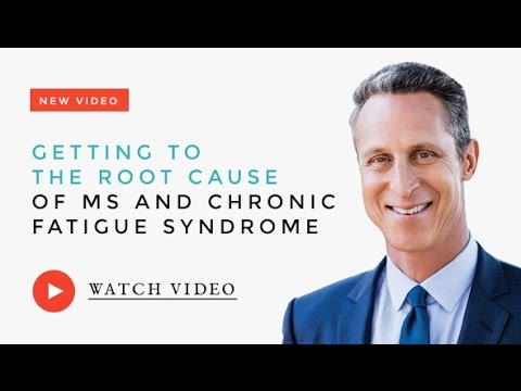 Getting to the Root Cause of MS and Chronic Fatigue Syndrome