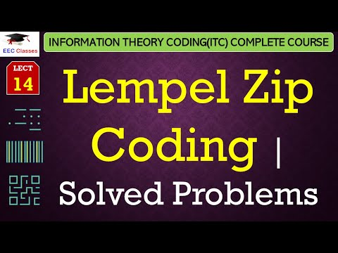 Lempel Zip Coding  with Solved Numerical Example - Information Theory Lectures in Hindi