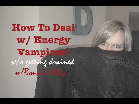 How To Deal With Energy Vampires Without Getting Emotionally Drained