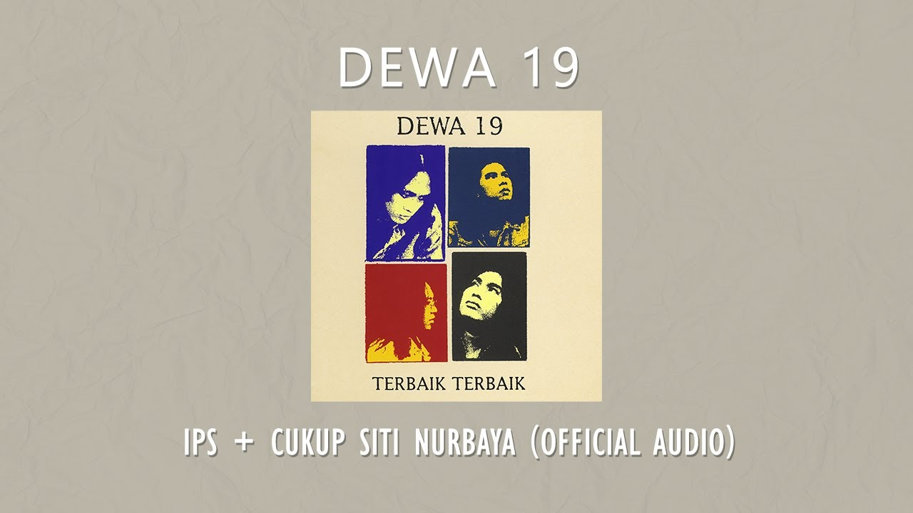 Download Dewa 19 - Ips MP3 Gratis