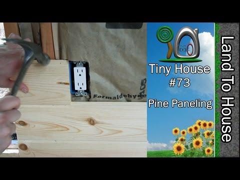 Tiny House 73 - Pine Paneling