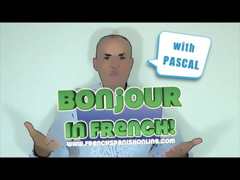 Hello in French :: Basic French