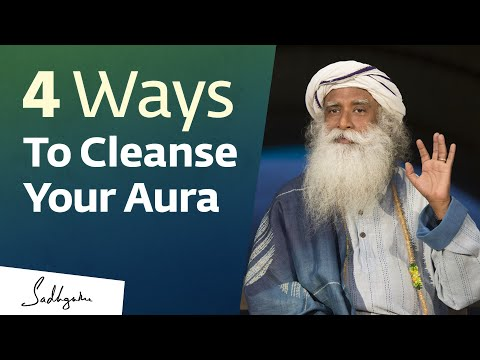 What is Aura Cleansing? | Sadhguru