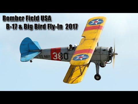 Bomber Field USA - B-17 & Big Bird Fly-In 2017 / Thursday Highlights