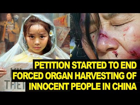 Help END Forced Organ Harvesting In China
