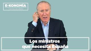 Los ministros que necesita España I Gay de Liébana