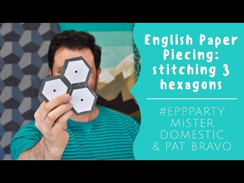 English Paper Piecing: Stitching 3 Hexagons with Mister Domestic