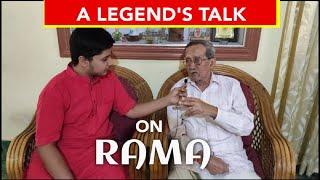 A LEGEND'S Talk On Lord RAMA And Rama Mandira In Ayodhya||