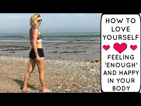 How To Be Confident and Happy In Your Body || TIPS AND ADVICE