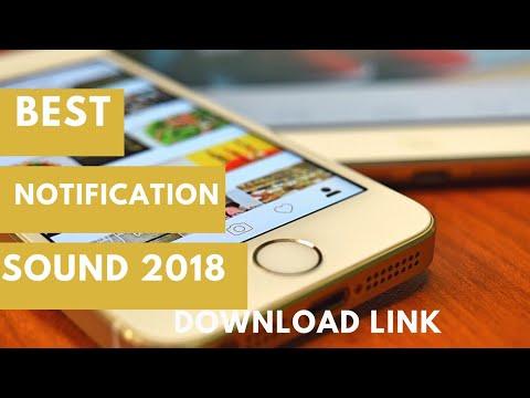 Top best notification sounds 2018 [Download link] Part-1