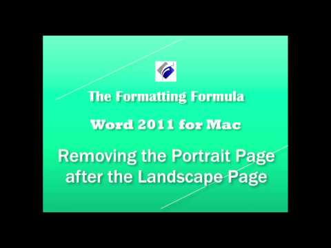 Word 2011 for MAC   Removing the Portrait Page after the Landscape Page