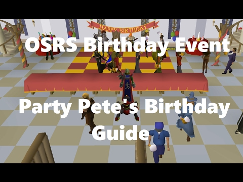 Old School Runescape | Party Pete's Birthday Bash | OSRS 4th Birthday Event Guide