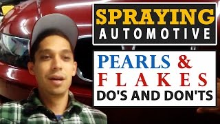 Spraying Automotive Pearls & Flakes - Do