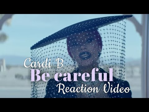 Cardi B - Be Careful [Official Video] My Reaction