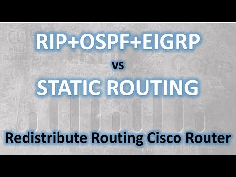 EIGRP + OSPF + RIP vs STATIC ROUTING | Implementasi Redistribute Routing Cisco