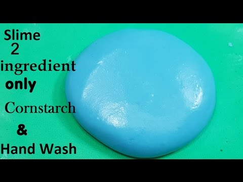 How To make Slime With Cornstarch and hand Wash No Glue