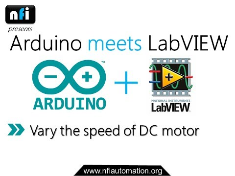 Arduino meets LabVIEW: Varying the Speed of DC Motor using LabVIEW