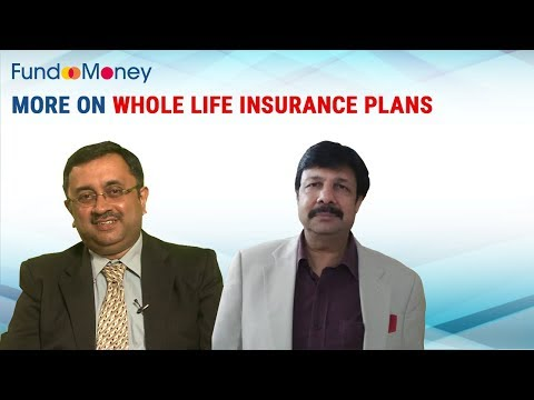 More On Whole Life Insurance Plans