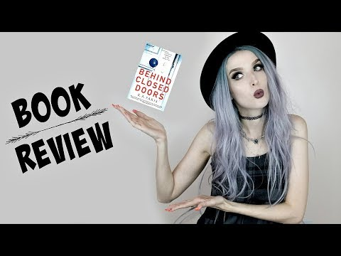 Book Review + Discussion   Behind Closed Doors