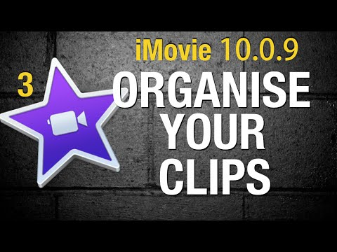 How to organise clips in iMovie 10 - Tutorial 3