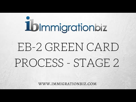 Apply for Green Card: EB2 Process - Stage 2