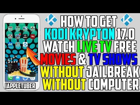 How To Get Kodi Krypton 17.0 FREE iOS 10 - 10.3 / 9.3.5 (NO Jailbreak NO Computer) iPhone,iPad,iPod