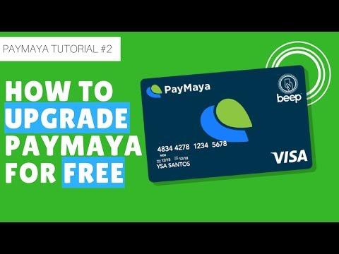 Paymaya Tutorial #2: (2018) How to Upgrade your Paymaya account for Free