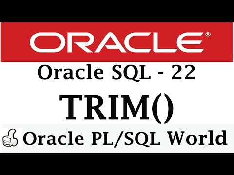 TRIM Function In Oracle | Character Manipulation | Oracle Tutorial for Beginners