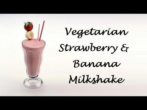 Vegetarian Strawberry & Banana Milkshake