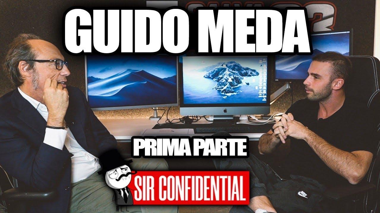 GUIDO MEDA - Quello che NON HO MAI DETTO! Sir CONFIDENTIAL  P1