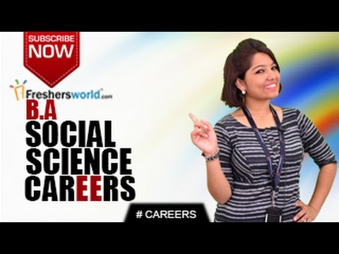 CAREERS IN BA SOCIAL SCIENCE – MA,P.hD,Sociology,NGO's,Job Opportunities,Salary Package