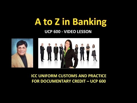 ICC Uniform Customs and Practice for Documentary Credits (UCP 600)
