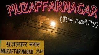 Muzaffarnagar ( The Reality) || Sonu Qureshi