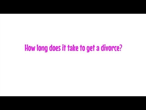 How Long Does it Take to Get a Divorce