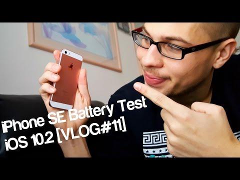 iPhone SE Battery Test iOS 10.2 [VLOG#11]