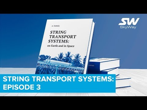 String Transport Systems: on Earth and in Space — Release 4