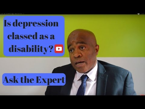 Is depression classed as a disability? Ask the Expert